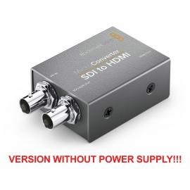 BLACKMAGIC DESIGN MICRO CONVERTER SDI to HDMI 3G (version without power supply!)